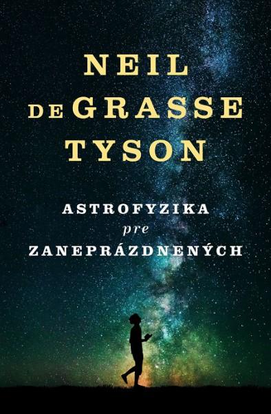 Kniha o vesmíre od obľúbeného a slávneho astrofyzika