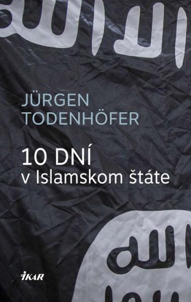 10 dní v Islamskom štáte