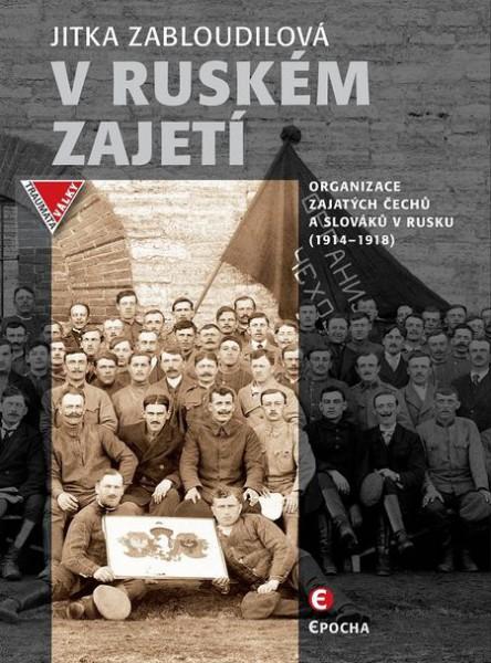 Organizace zajatých Čechů a Slováků v Rusku (1914–1918)