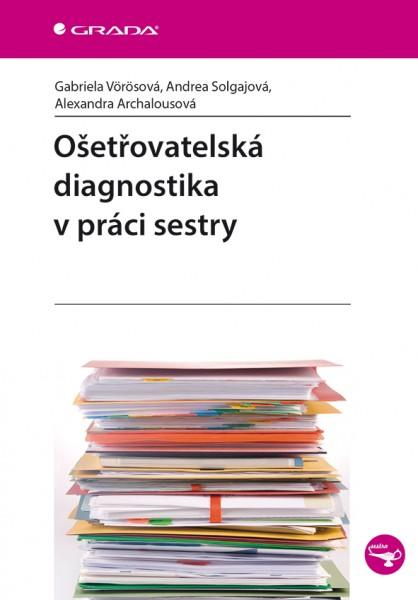 Ošetřovatelská diagnostika v práci sestry