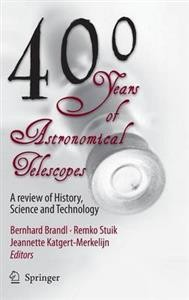 400 Years of Astronomical Telescopes