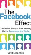 Facebook Effect: The Inside Story