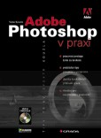 Adobe Photoshop v praxi