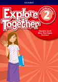Explore Together 2 Teacher's Guide Pack