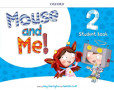 Mouse And Me 2 Student's Book Pack