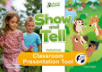 Show and Tell 2 Classroom Presentation Tools (for Student's Book)