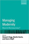 Managing Modernity, Beyond Bureaucracy
