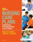 Nursing Care Plans Diagnoses, Interventions, and Outcomes