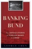 Banking on the Bund