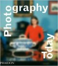 Photography Today: History of Contemporary Photography (HB)