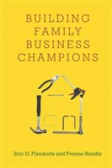 Building Family Business Champions