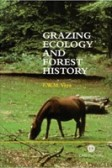 Grazing Ecology and Forest History