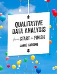 Qualitative Data Analysis from Start to Finish