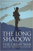 Long Shadow: Great War and the Twentieth Century