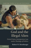 God and the Illegal Alien