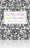 Do You Know Who Are You?