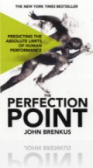 The Perfection Point : Predicting the Absolute Limits of Human Performance