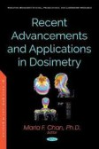 Recent Advancements and Applications of Dosimetry