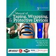 Comprehensive Manual of Taping, Wrapping & Protective Devices