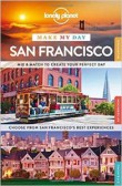 Lonely Planet Make My Day San Francisco