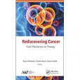 Rediscovering Cancer