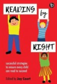 Reading by Right Successful strategies to ensure every child can read to succeed