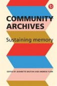 Community Archives Sustaining Memory