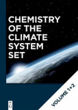 Chemistry of the Climate System Vol. 1+2