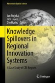 Knowledge Spillovers in Regional Innovation Systems A Case Study of CEE Regions