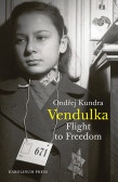 Vendulka Flight to Freedom