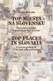 Top miesta na Slovensku / Top Places in Slovakia