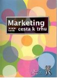 Marketing-cesta k trhu
