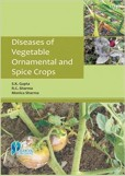 Diseases Of Vegetable Ornamental And Spice Crops