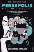 Persepolis:The Story of a Childhood and The Story of a Return