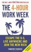 4-Hour Work Week: Escape the 9-5, Live Anywhere
