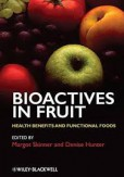 Bioactives in Fruit
