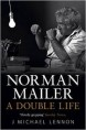 Norman Mailer: Double Life